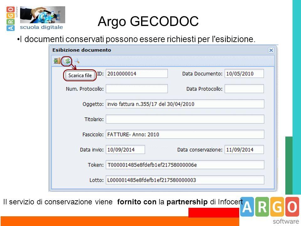 Argo GECODOC I documenti conservati possono essere richiesti per l esibizione.