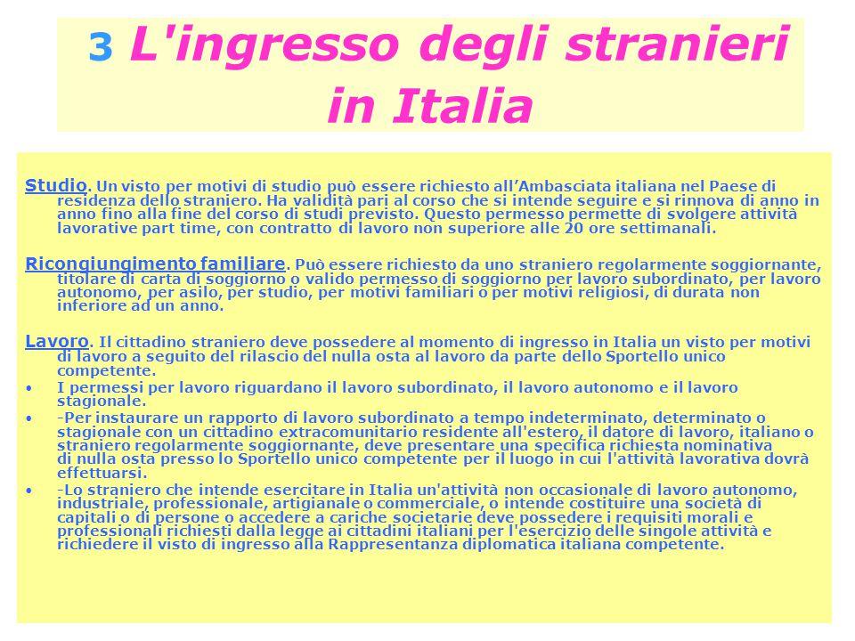 3 L ingresso degli stranieri in Italia
