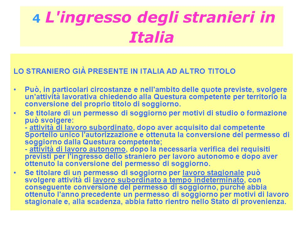 4 L ingresso degli stranieri in Italia