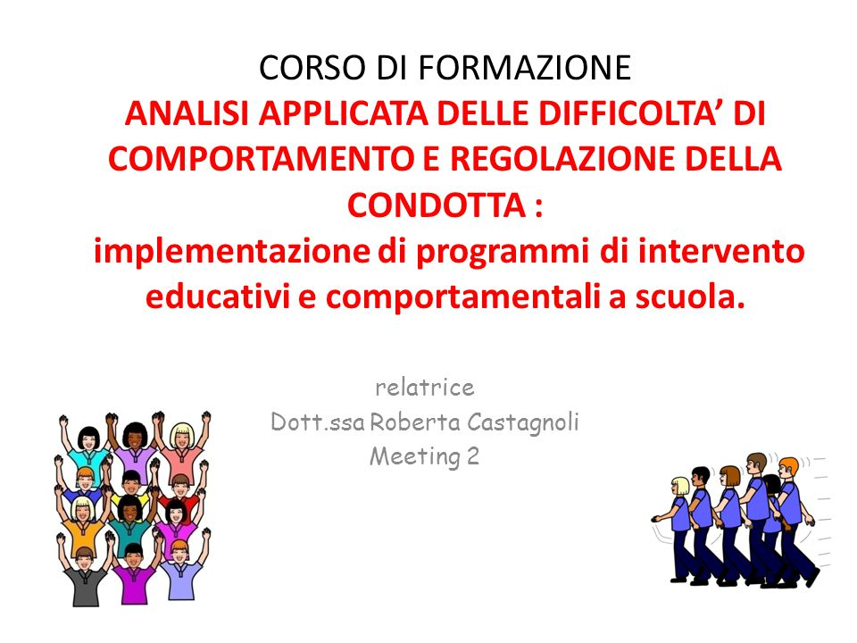 relatrice Dott.ssa Roberta Castagnoli Meeting 2