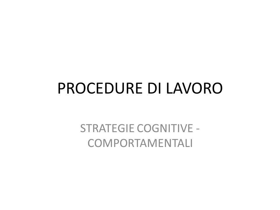 STRATEGIE COGNITIVE - COMPORTAMENTALI
