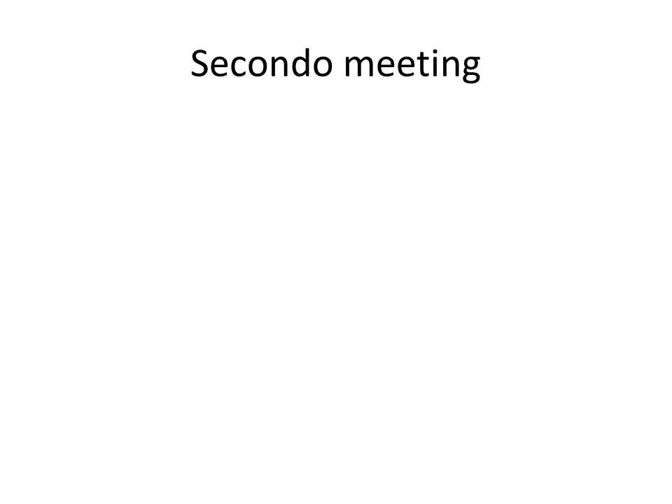 Secondo meeting