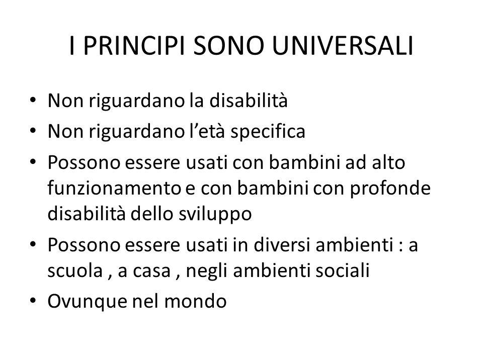 I PRINCIPI SONO UNIVERSALI