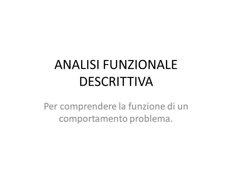 ANALISI FUNZIONALE DESCRITTIVA