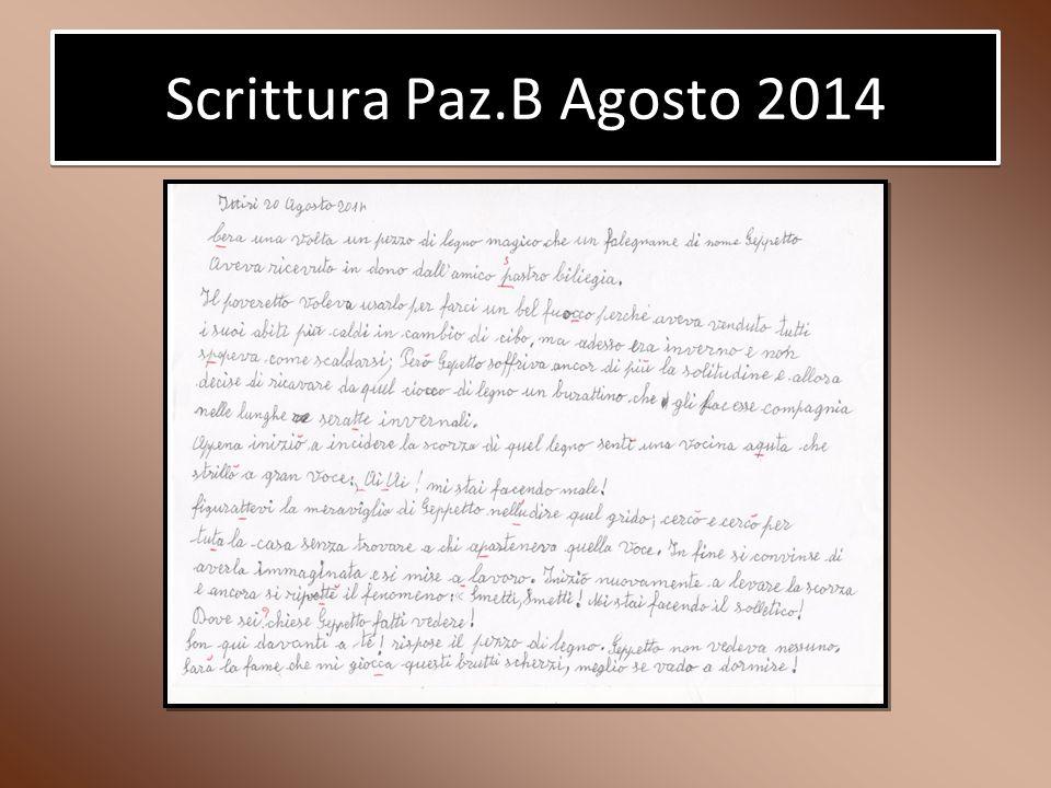 Scrittura Paz.B Agosto 2014