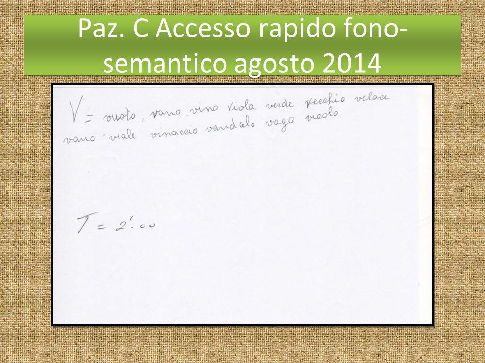 Paz. C Accesso rapido fono-semantico agosto 2014