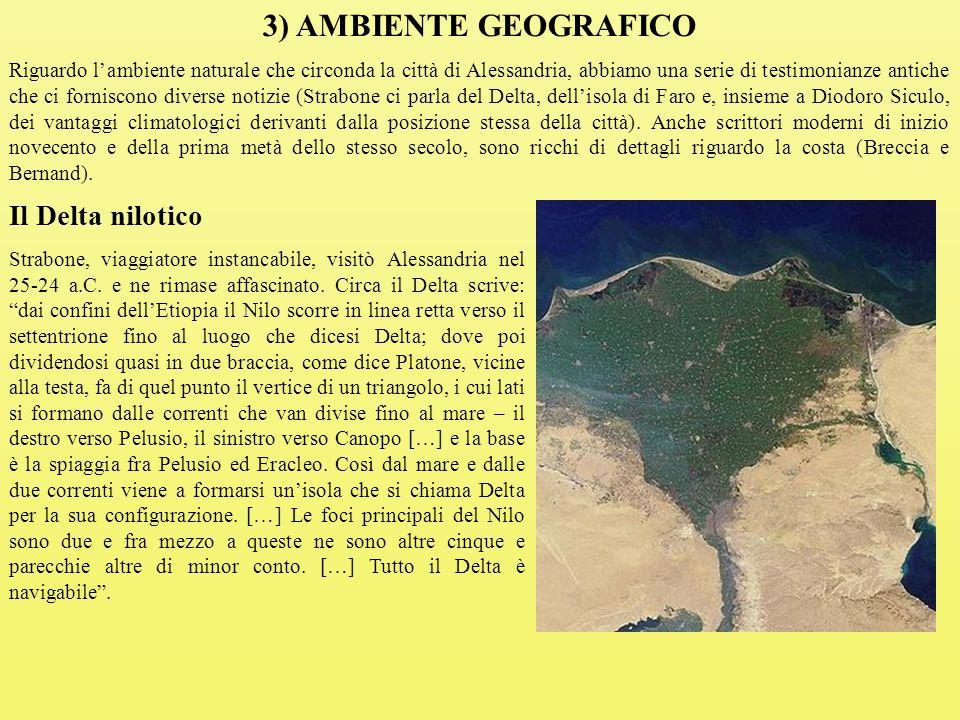 3) AMBIENTE GEOGRAFICO Il Delta nilotico