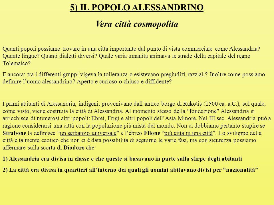 5) IL POPOLO ALESSANDRINO Vera città cosmopolita