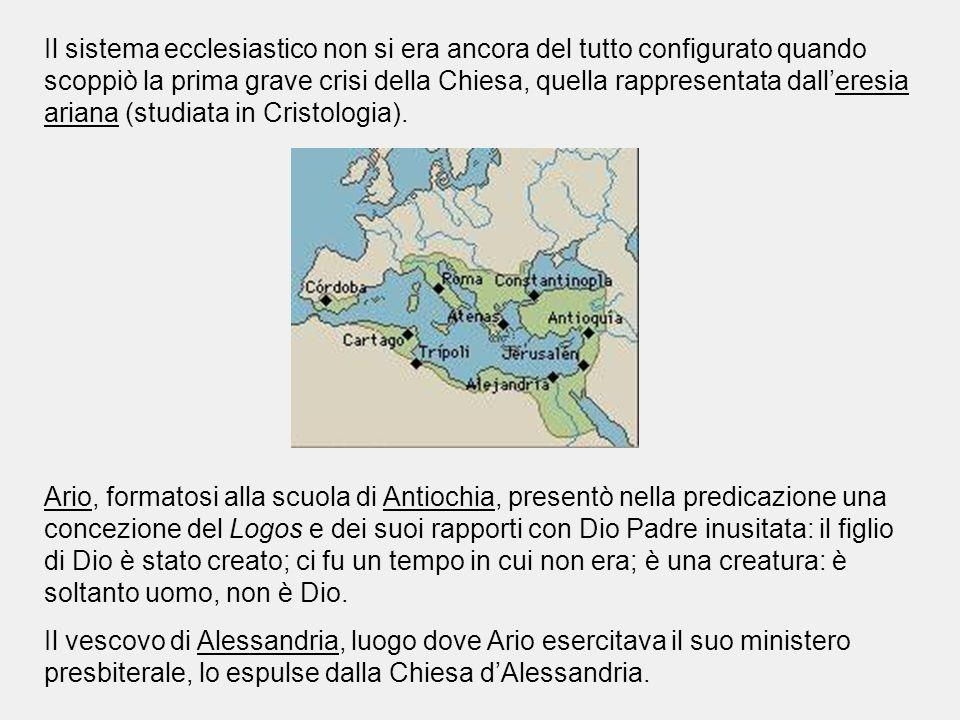 Il sistema ecclesiastico non si era ancora del tutto configurato quando scoppiò la prima grave crisi della Chiesa, quella rappresentata dall'eresia ariana (studiata in Cristologia).