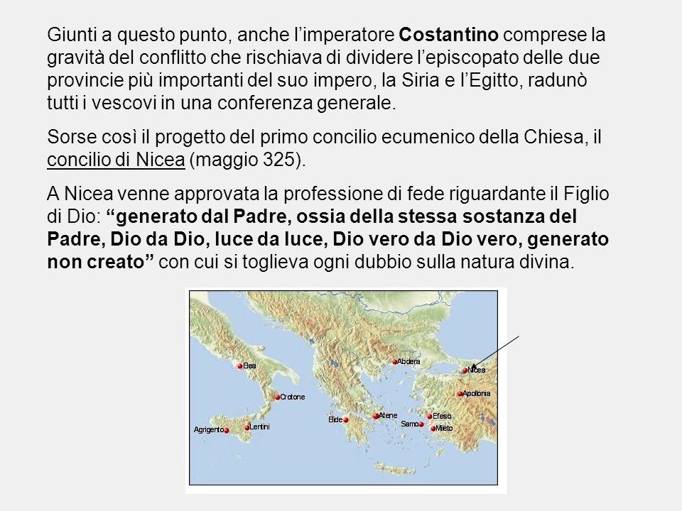 Giunti a questo punto, anche l'imperatore Costantino comprese la gravità del conflitto che rischiava di dividere l'episcopato delle due provincie più importanti del suo impero, la Siria e l'Egitto, radunò tutti i vescovi in una conferenza generale.