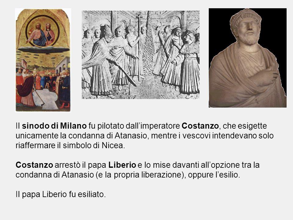 Il sinodo di Milano fu pilotato dall'imperatore Costanzo, che esigette unicamente la condanna di Atanasio, mentre i vescovi intendevano solo riaffermare il simbolo di Nicea.