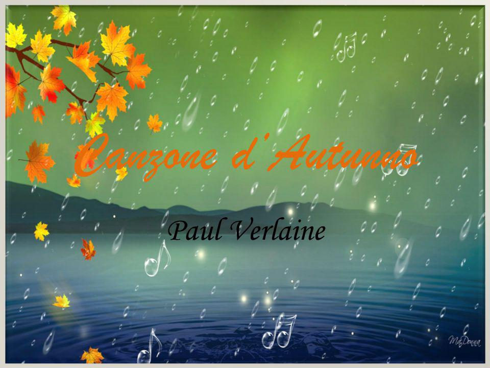 Canzone d'Autunno Paul Verlaine