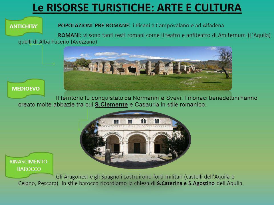Le RISORSE TURISTICHE: ARTE E CULTURA