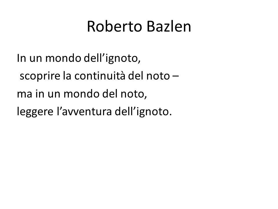 Roberto Bazlen In un mondo dell'ignoto,