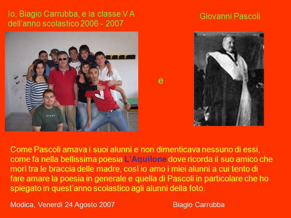 Io, Biagio Carrubba, e la classe V A dell'anno scolastico 2006 - 2007
