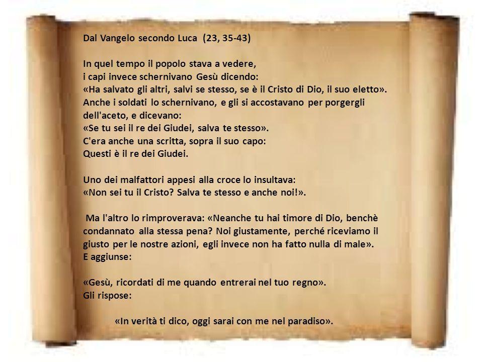 Dal Vangelo secondo Luca (23, 35-43)