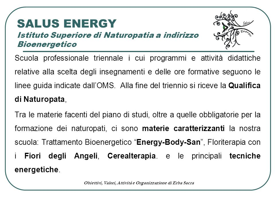 SALUS ENERGY Istituto Superiore di Naturopatia a indirizzo Bioenergetico