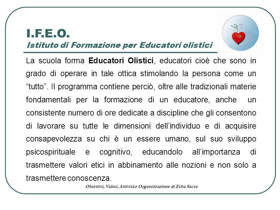 I.F.E.O. Istituto di Formazione per Educatori olistici
