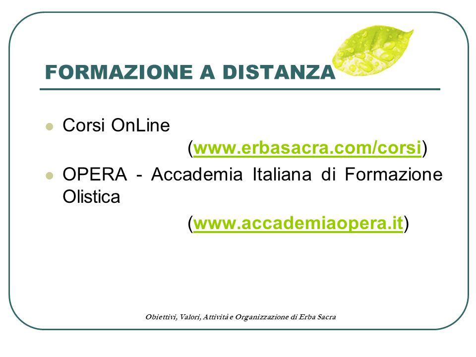 FORMAZIONE A DISTANZA Corsi OnLine (www.erbasacra.com/corsi)
