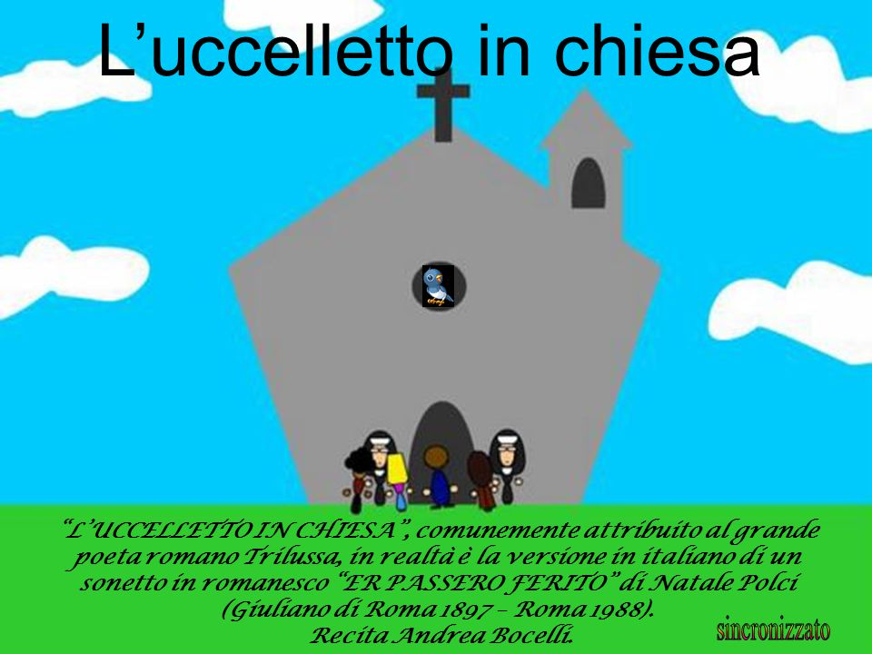 L'uccelletto in chiesa