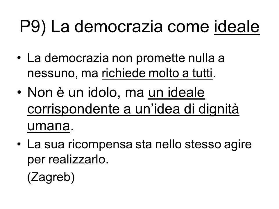 P9) La democrazia come ideale