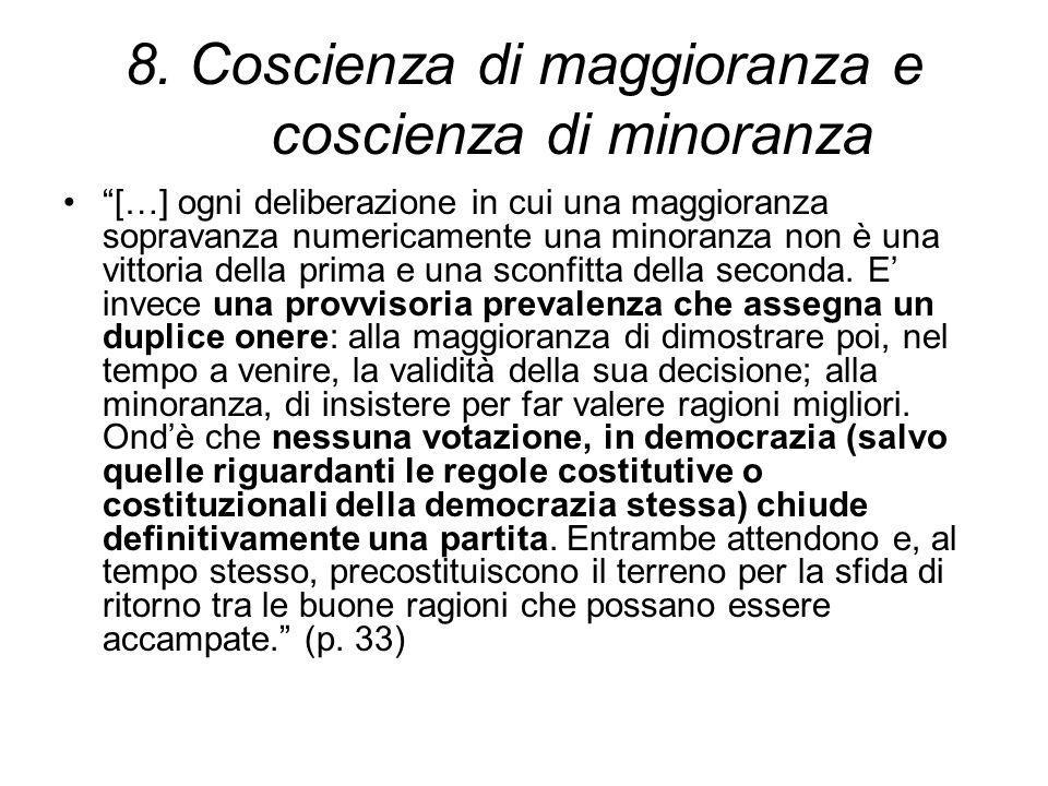 8. Coscienza di maggioranza e coscienza di minoranza