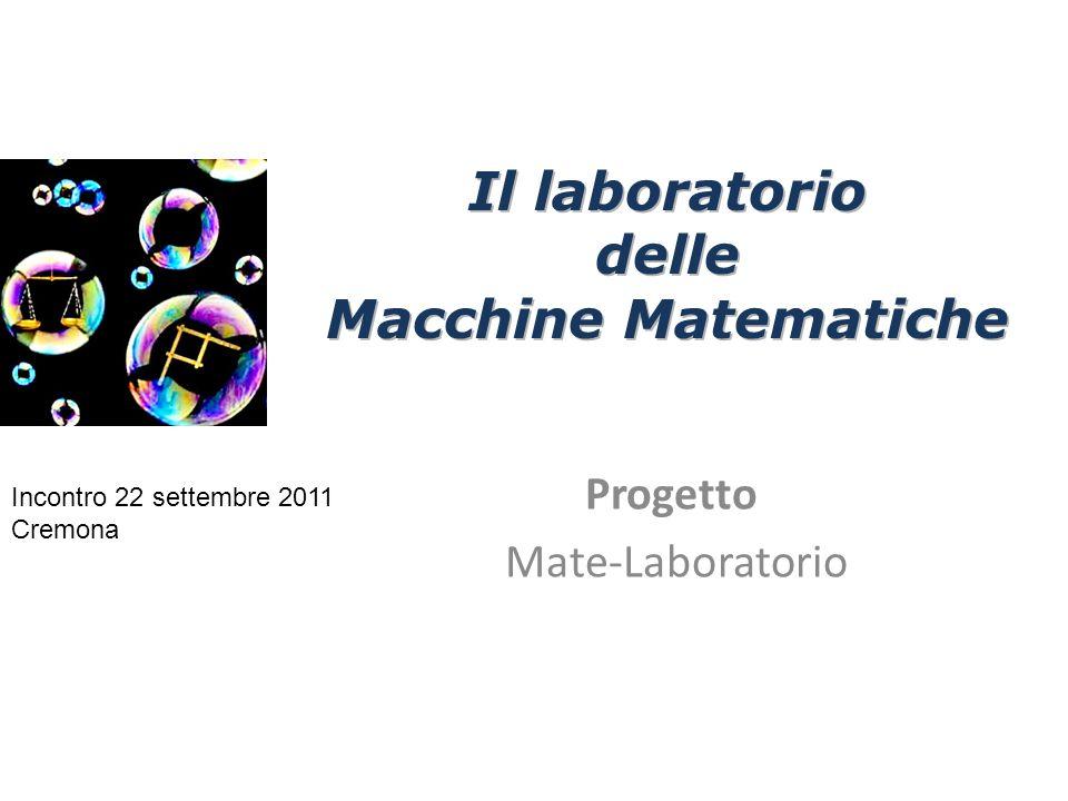 Il laboratorio delle Macchine Matematiche