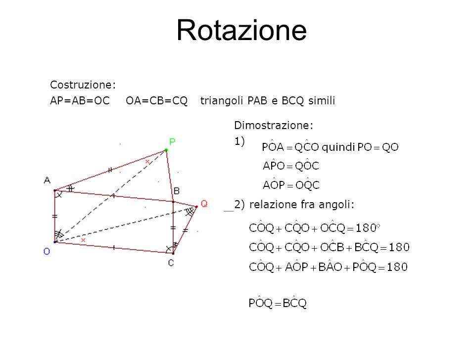 Rotazione Costruzione: AP=AB=OC OA=CB=CQ triangoli PAB e BCQ simili