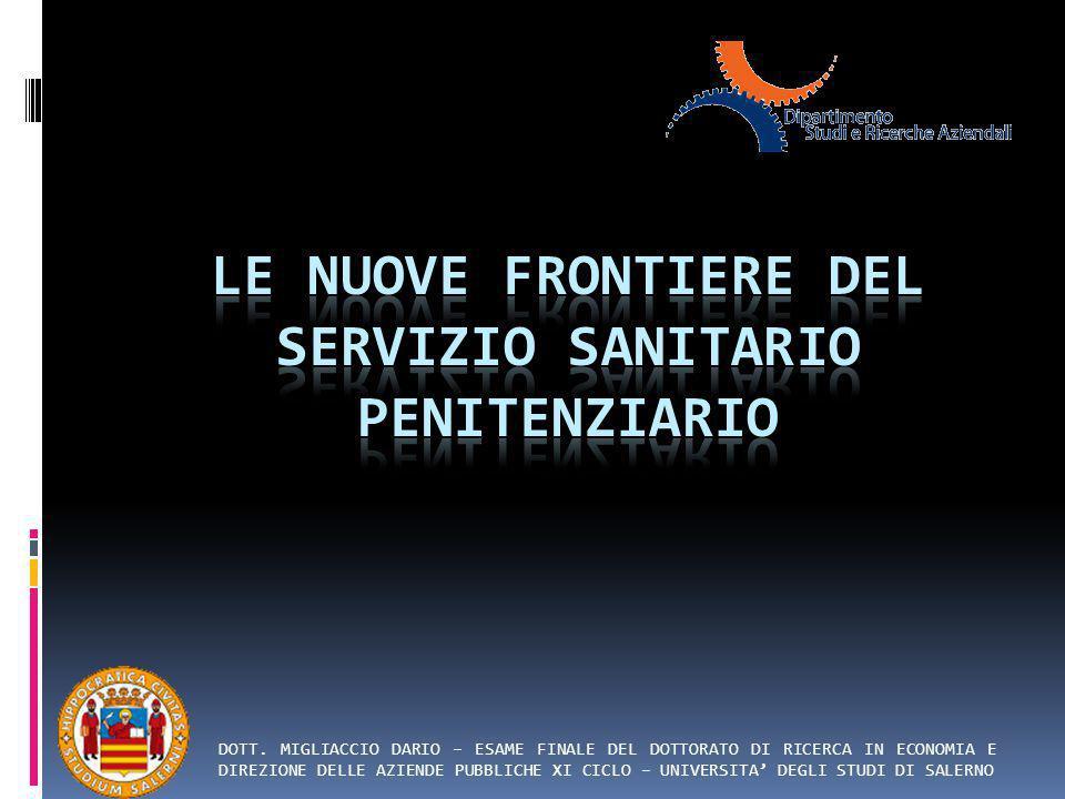 LE NUOVE FRONTIERE DEL SERVIZIO SANITARIO PENITENZIARIO