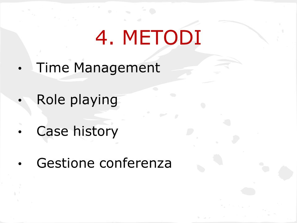 4. METODI Time Management Role playing Case history