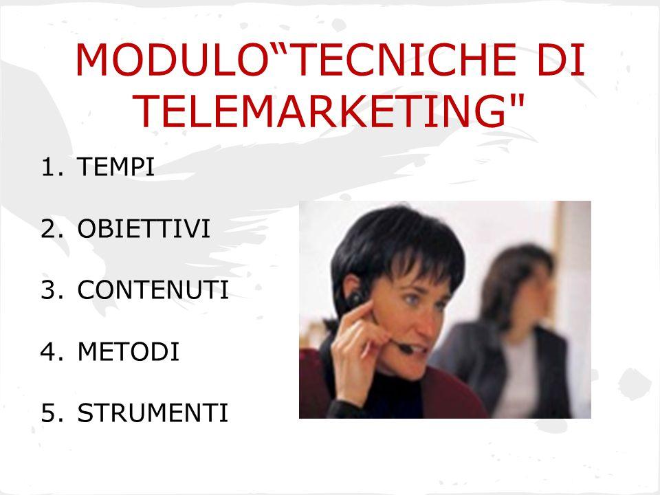 MODULO TECNICHE DI TELEMARKETING