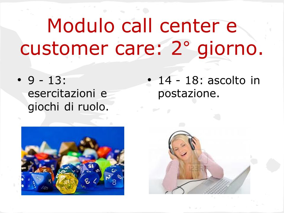 Modulo call center e customer care: 2° giorno.