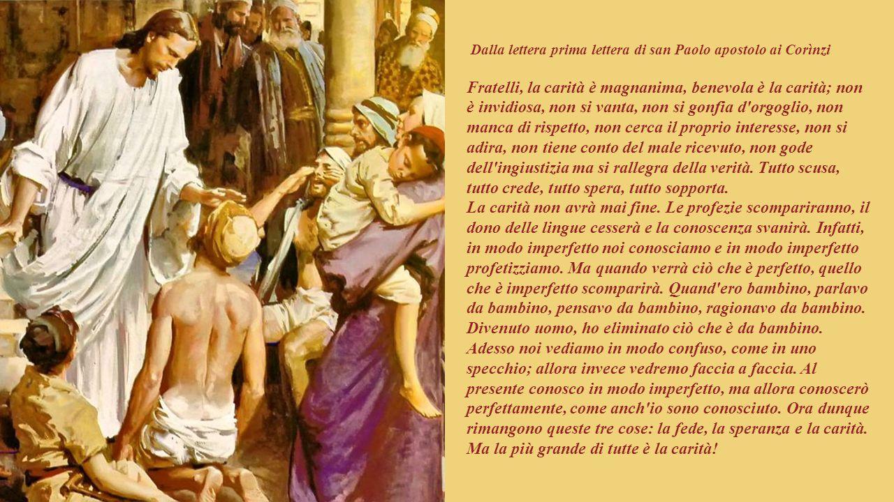 Dalla lettera prima lettera di san Paolo apostolo ai Corìnzi