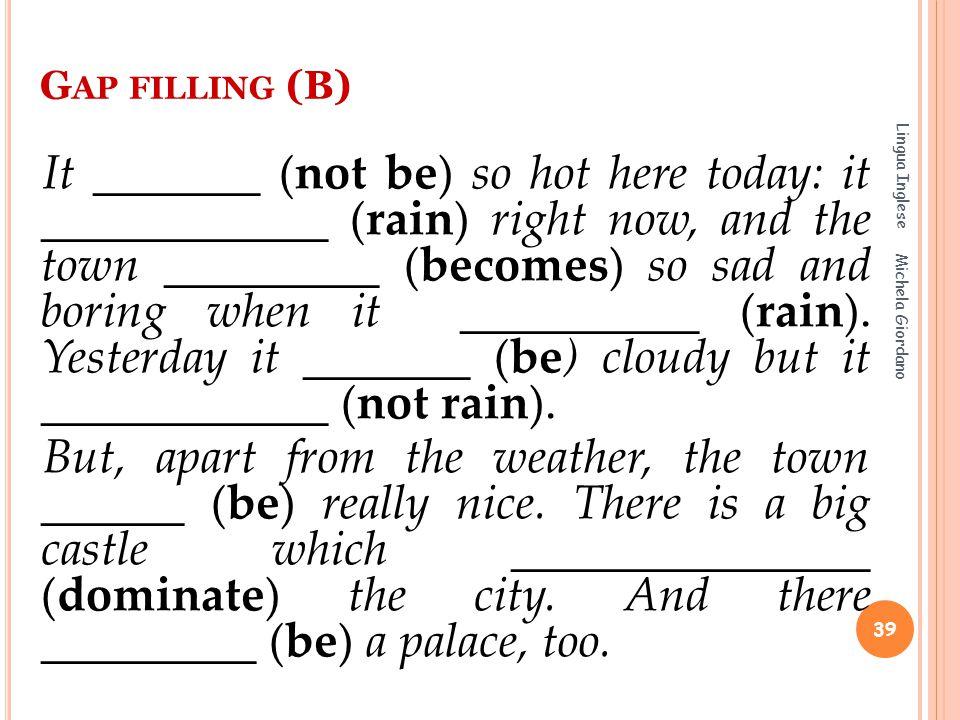 Gap filling (B) Lingua Inglese.
