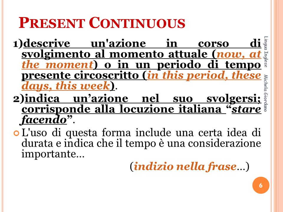 Present Continuous Lingua Inglese.