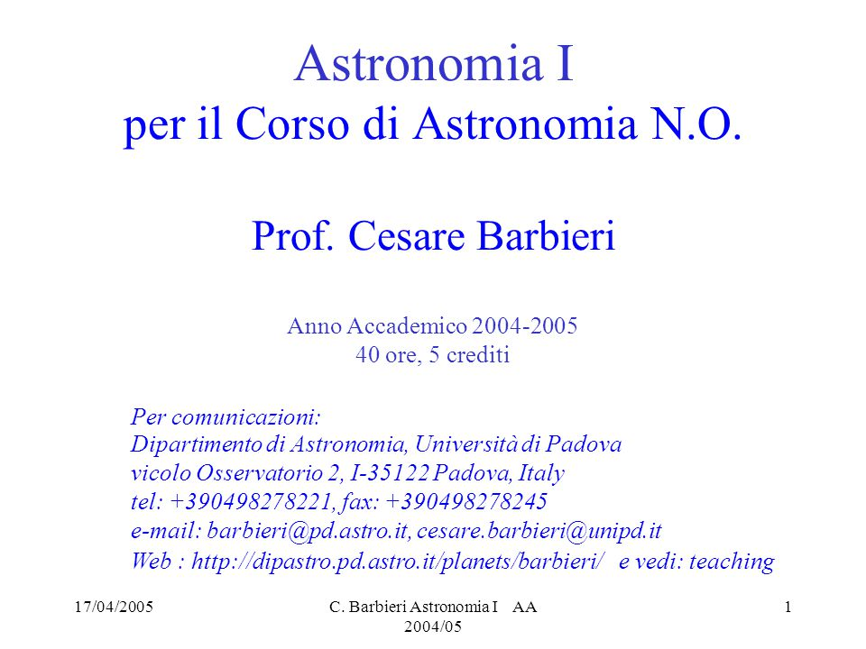 Astronomia I per il Corso di Astronomia N.O. Prof. Cesare Barbieri