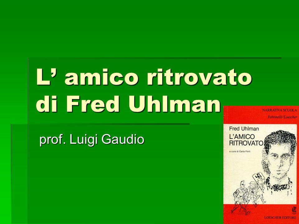 L' amico ritrovato di Fred Uhlman