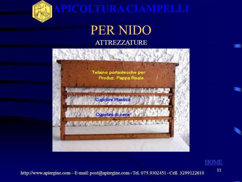 APICOLTURA CIAMPELLI PER NIDO ATTREZZATURE HOME