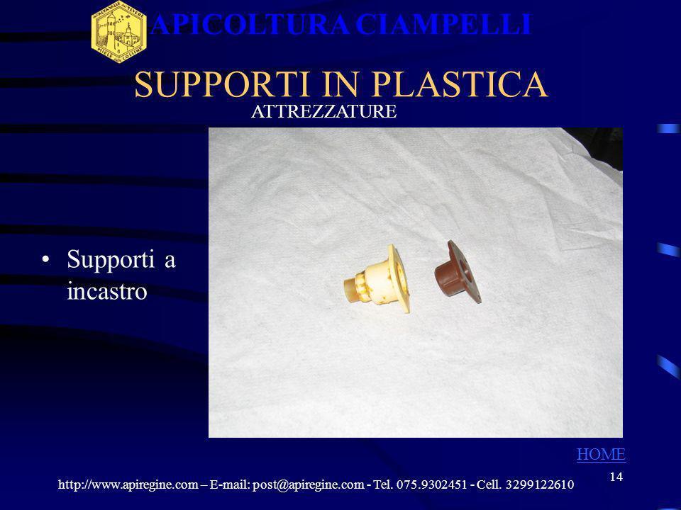 APICOLTURA CIAMPELLI SUPPORTI IN PLASTICA Supporti a incastro