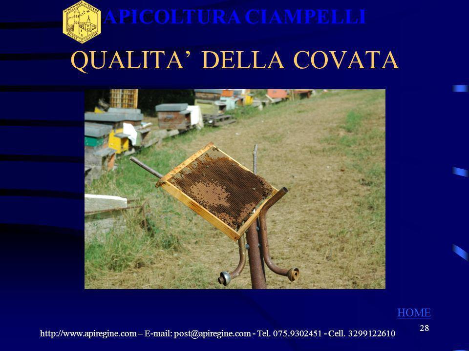 APICOLTURA CIAMPELLI QUALITA' DELLA COVATA HOME