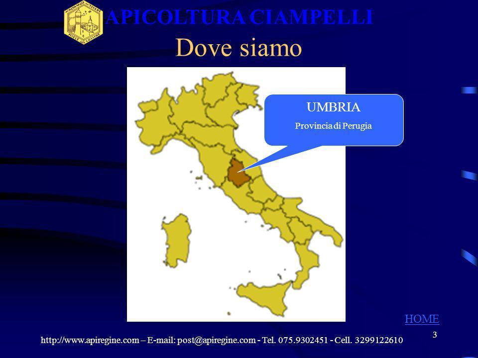 APICOLTURA CIAMPELLI Dove siamo UMBRIA HOME Provincia di Perugia
