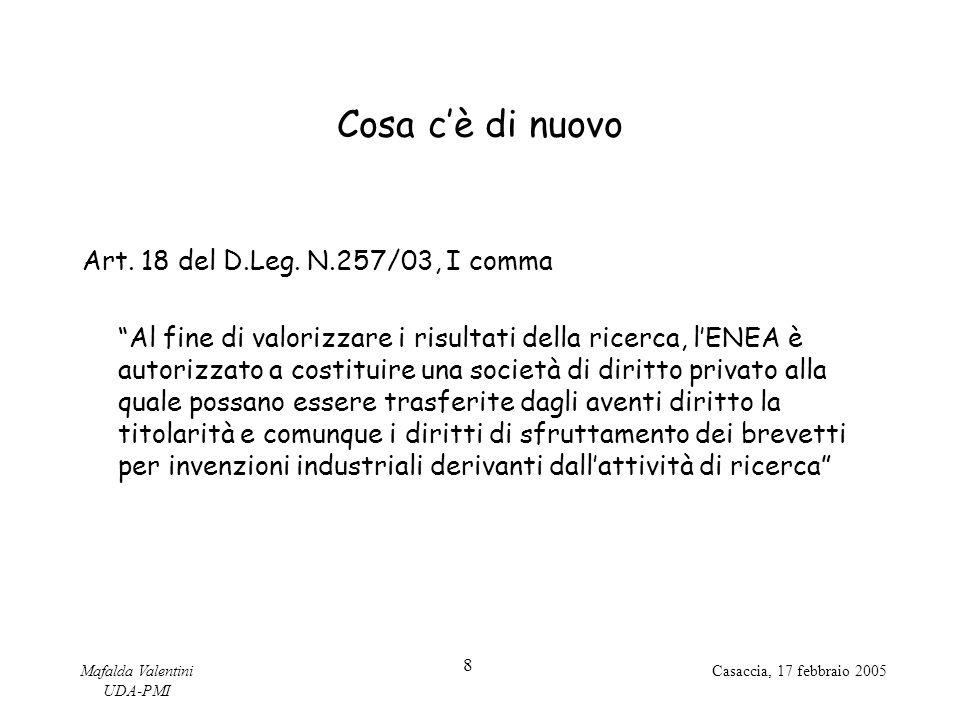 Cosa c'è di nuovo Art. 18 del D.Leg. N.257/03, I comma