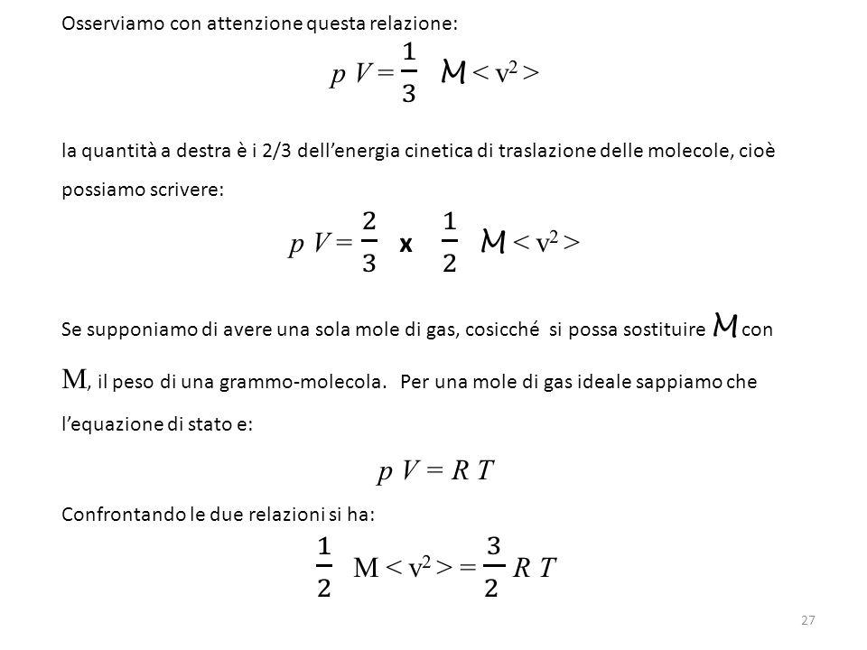 1 2 M < v2 > = 3 2 R T p V = 1 3 M < v2 >