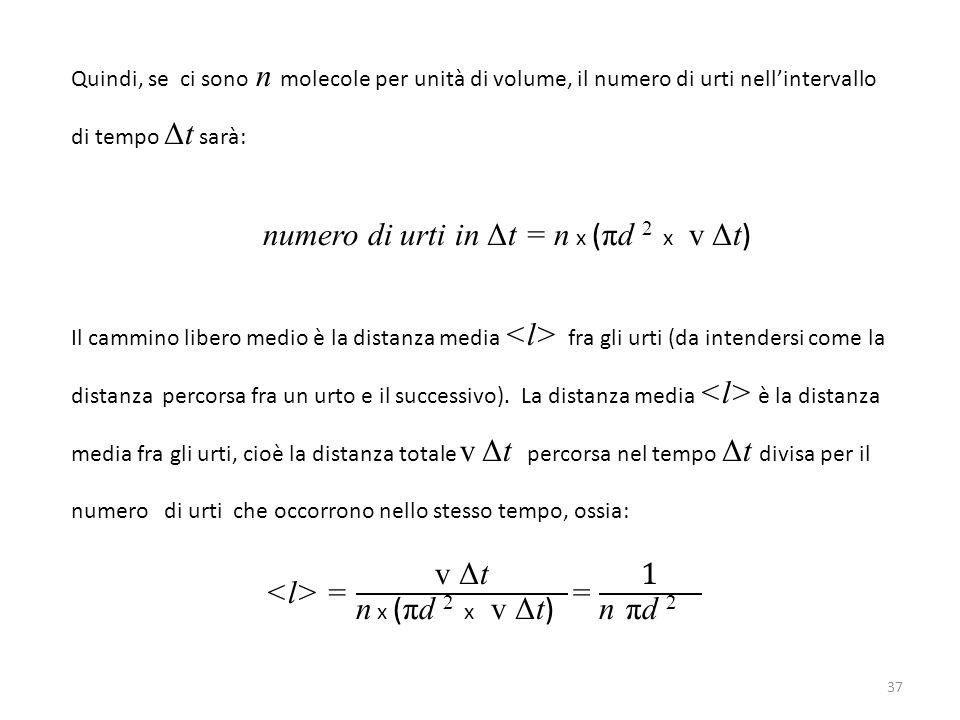 <l> = v Δt n x (πd 2 x v Δt) = 1 n πd 2