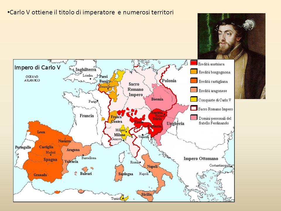 Carlo V ottiene il titolo di imperatore e numerosi territori
