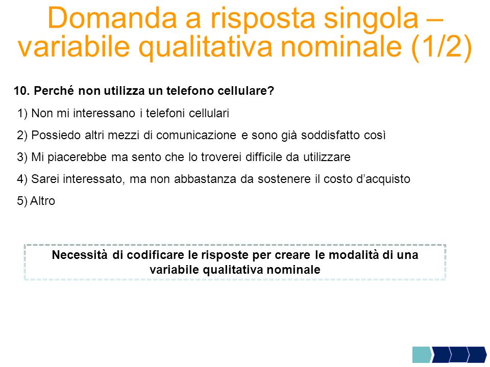 Domanda a risposta singola – variabile qualitativa nominale (1/2)