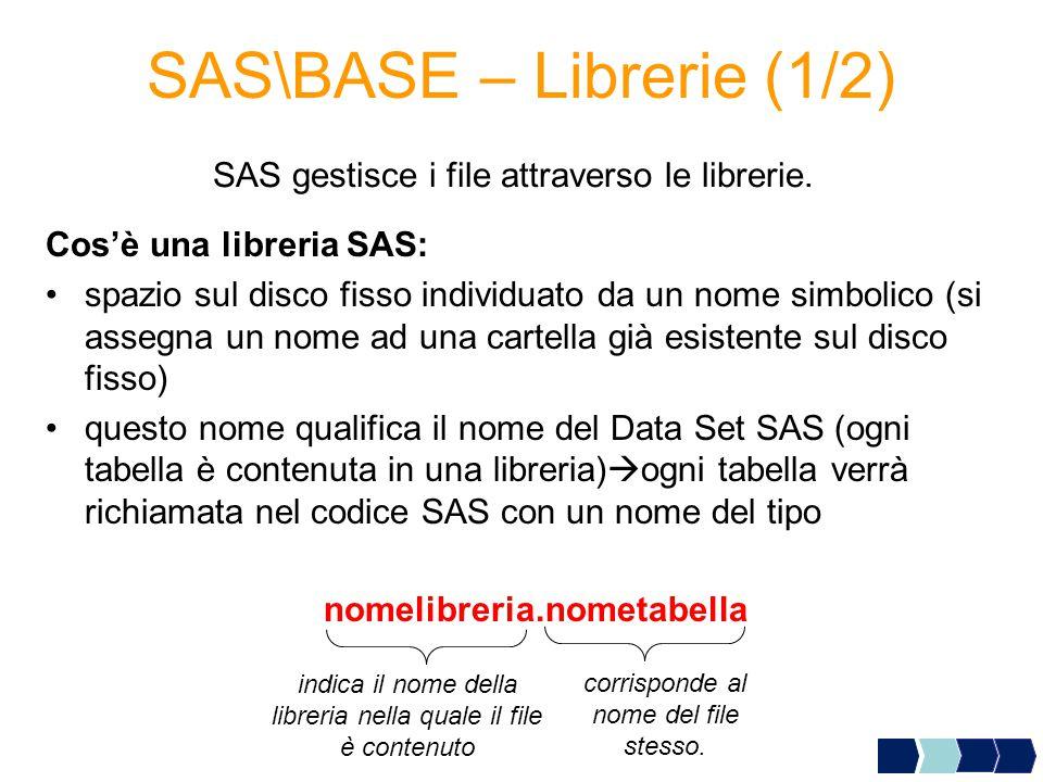SAS\BASE – Librerie (1/2)