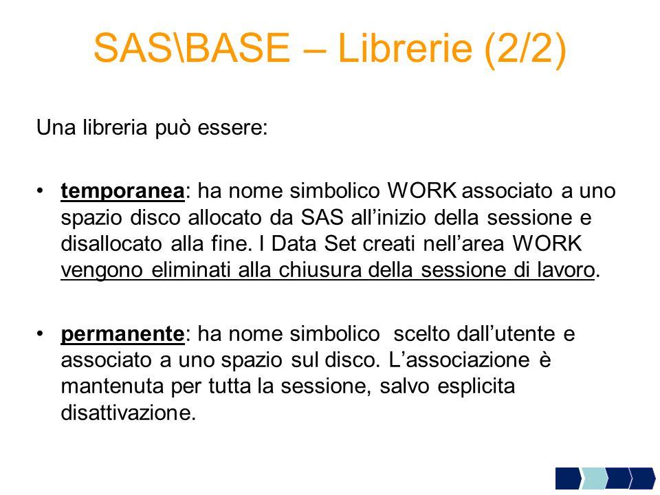SAS\BASE – Librerie (2/2)