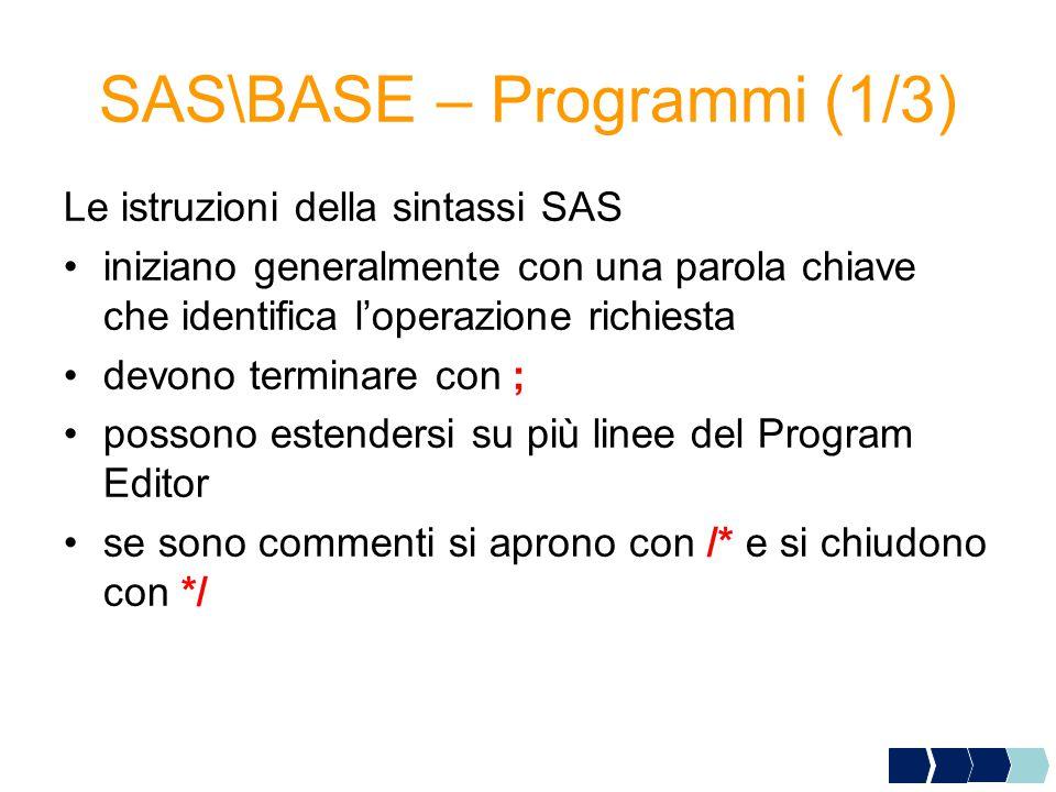 SAS\BASE – Programmi (1/3)