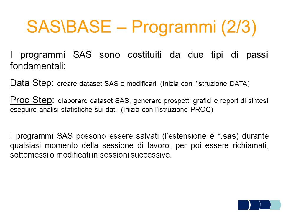 SAS\BASE – Programmi (2/3)